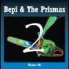 """Bepi & The Prismas """"Có De Goma"""""""