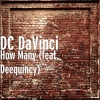"DC DaVinci ""How Many (feat. Deequincy)"""