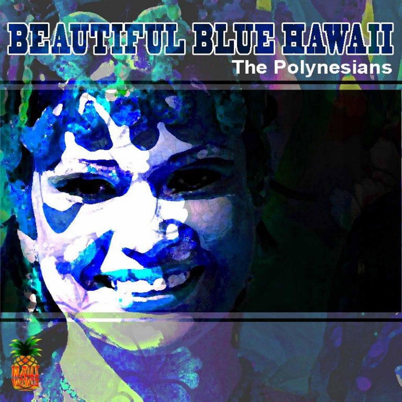 Beautiful Blue Hawaii