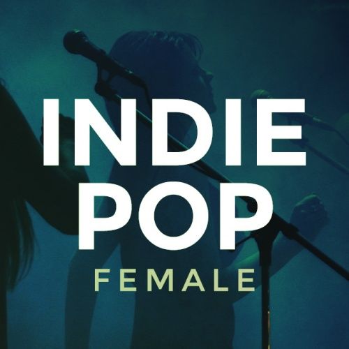 Indie Pop: Female Vocal