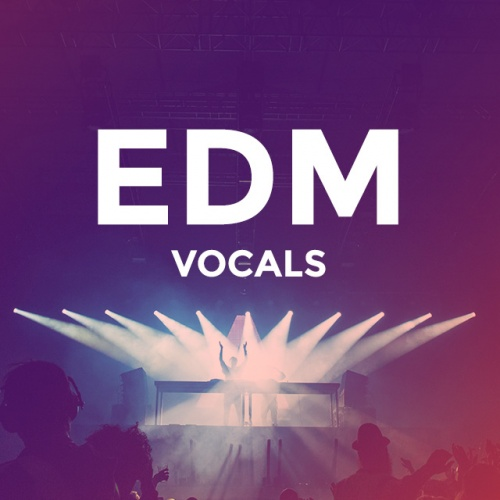 EDM: With Vocals