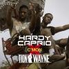 "Hardy Caprio & Tion Wayne ""Cmon"""