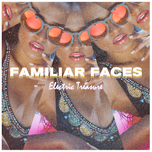 Familiar Faces - Single