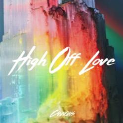 High Off Love