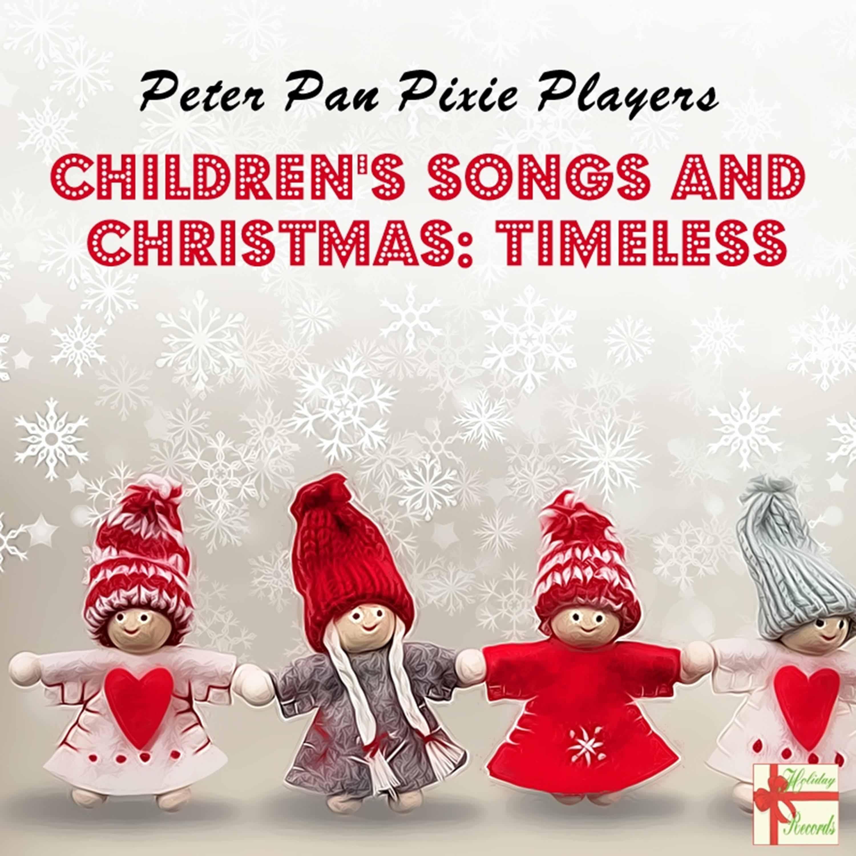 Children's Songs & Christmas: Timeless