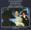 Thérèse, Act II: Il est sauve! ... Adieu le cher passe!