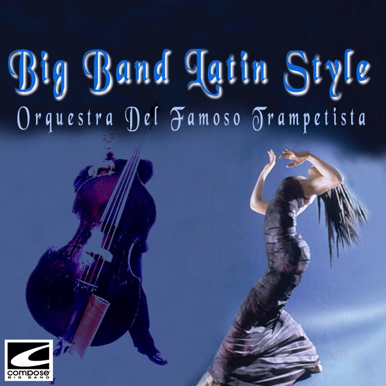 Big Band Latin Style