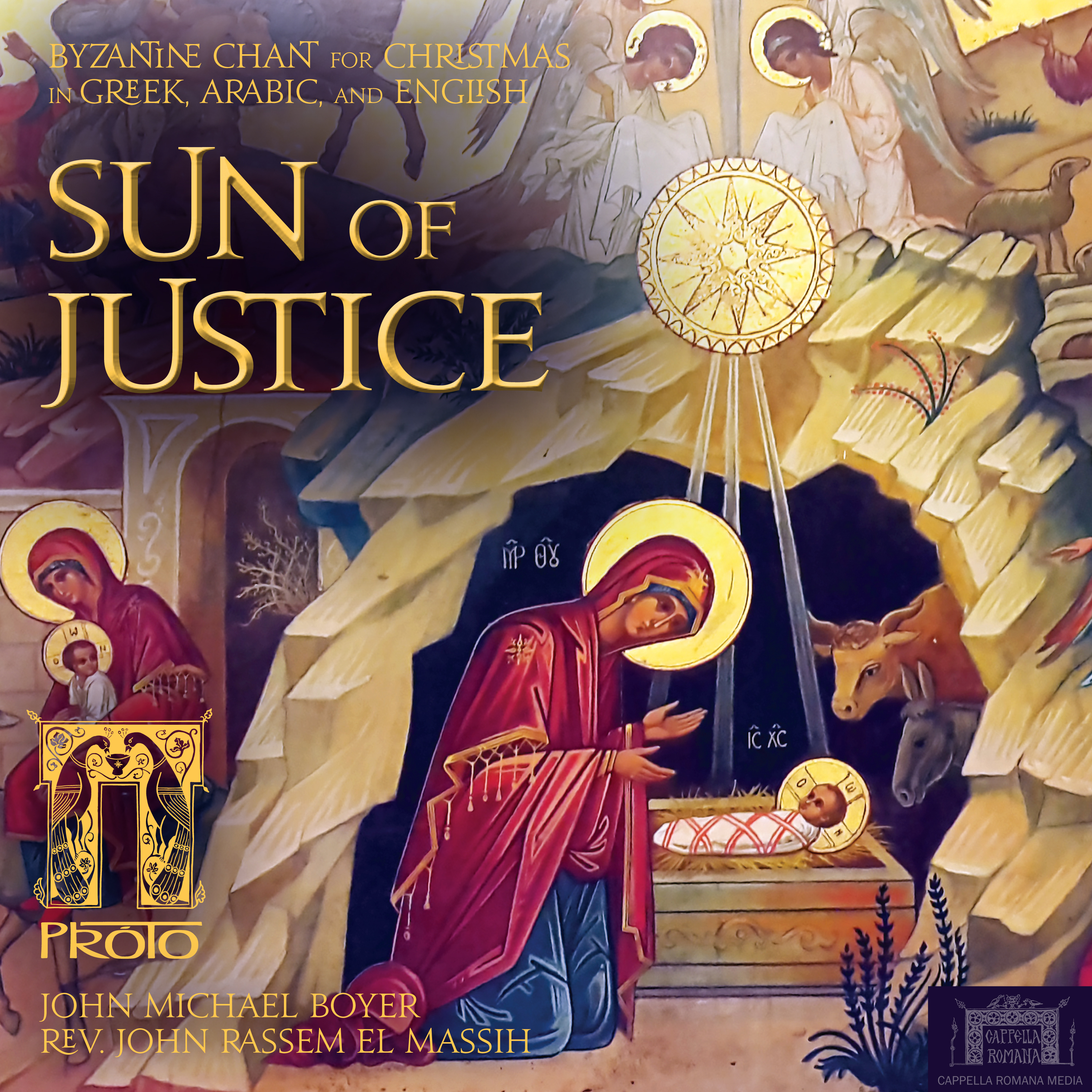 The Sun of Justice: Byzantine Chant for Christmas