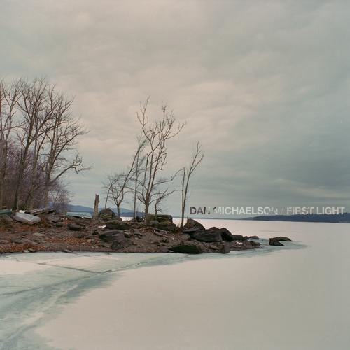 First Light - Dan Michaelson