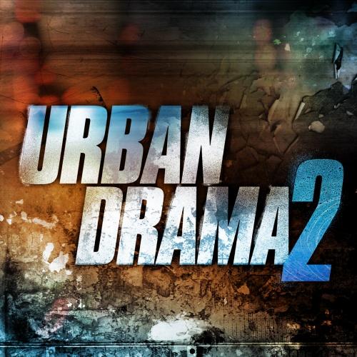 Urban Drama 2