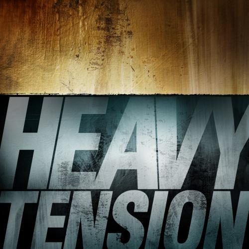 Heavy Tension