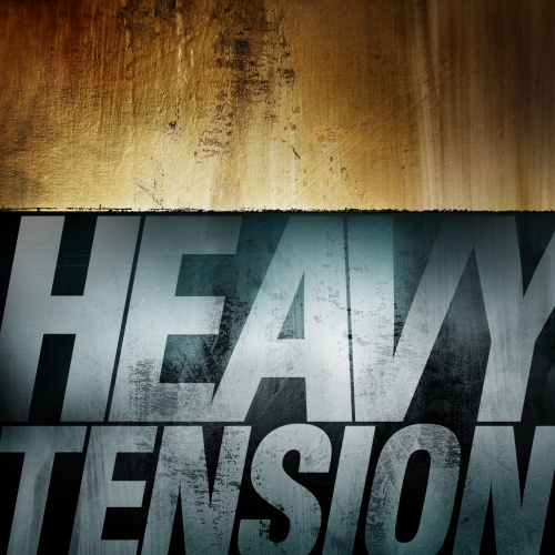 Heavy Tension