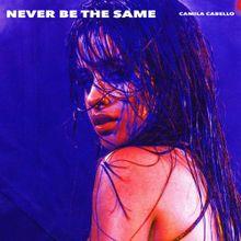 Never Be The Same [Radio Edit]