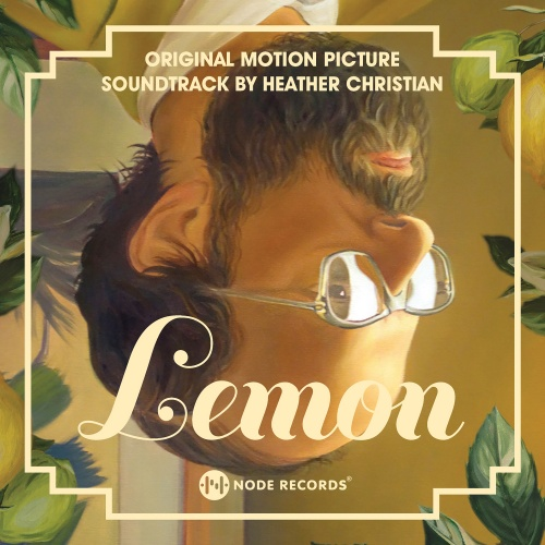 Node Records to Release the Official Motion Picture Soundtrack for 'Lemon'