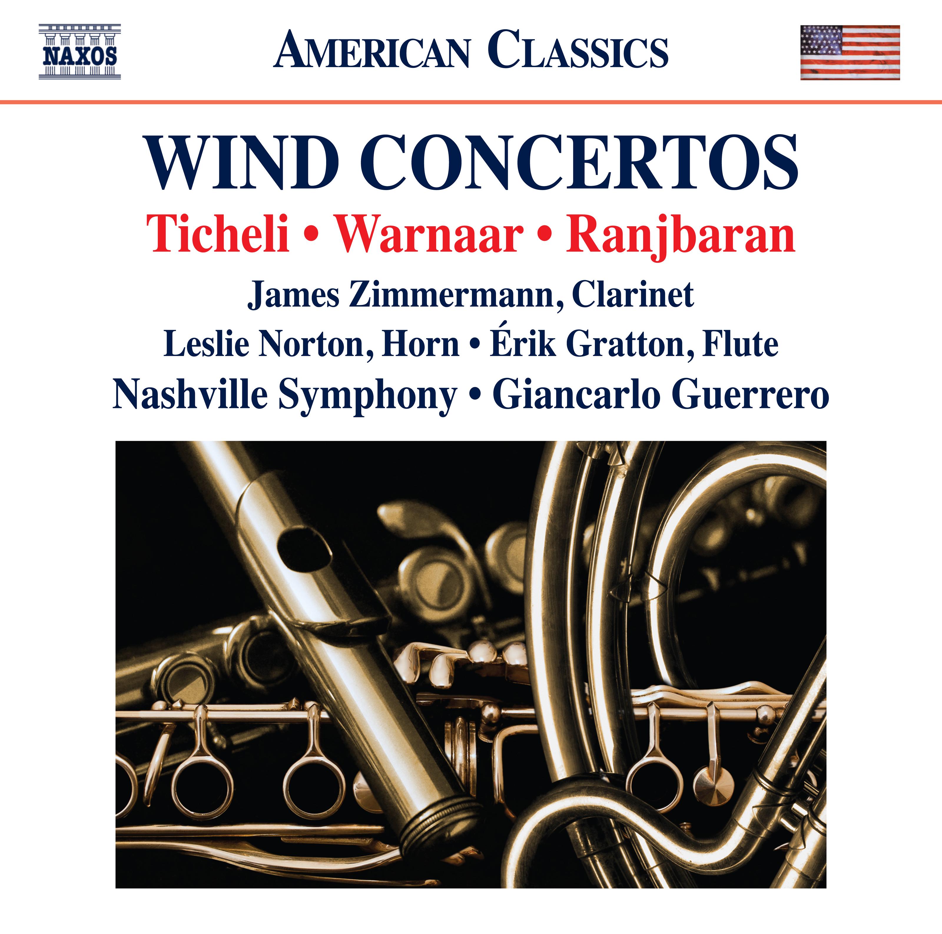 Ticheli, Warnaar & Ranjbaran: Wind Concertos