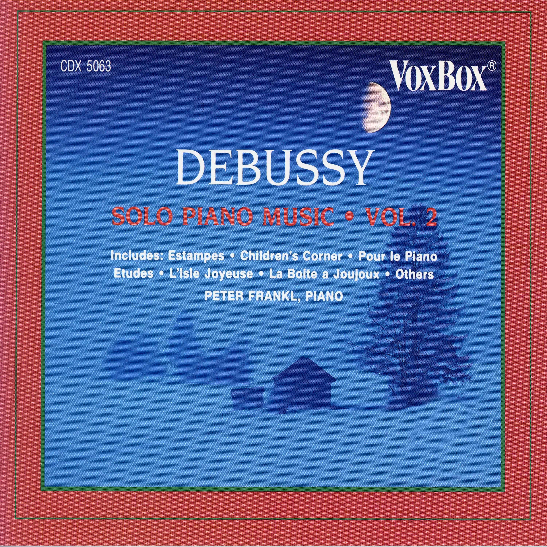 Debussy: Solo Piano Music, Vol. 2