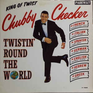 Twistin' Round The World