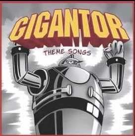 Gigantor (theme from Gigantor)