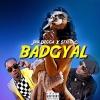 """Jah Digga """"Bad Gyal (feat. Stylo G)"""""""