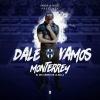 Dale Vamos Monterrey