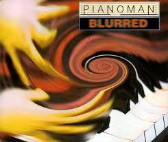 Blurred (Pianoman Original Edit)