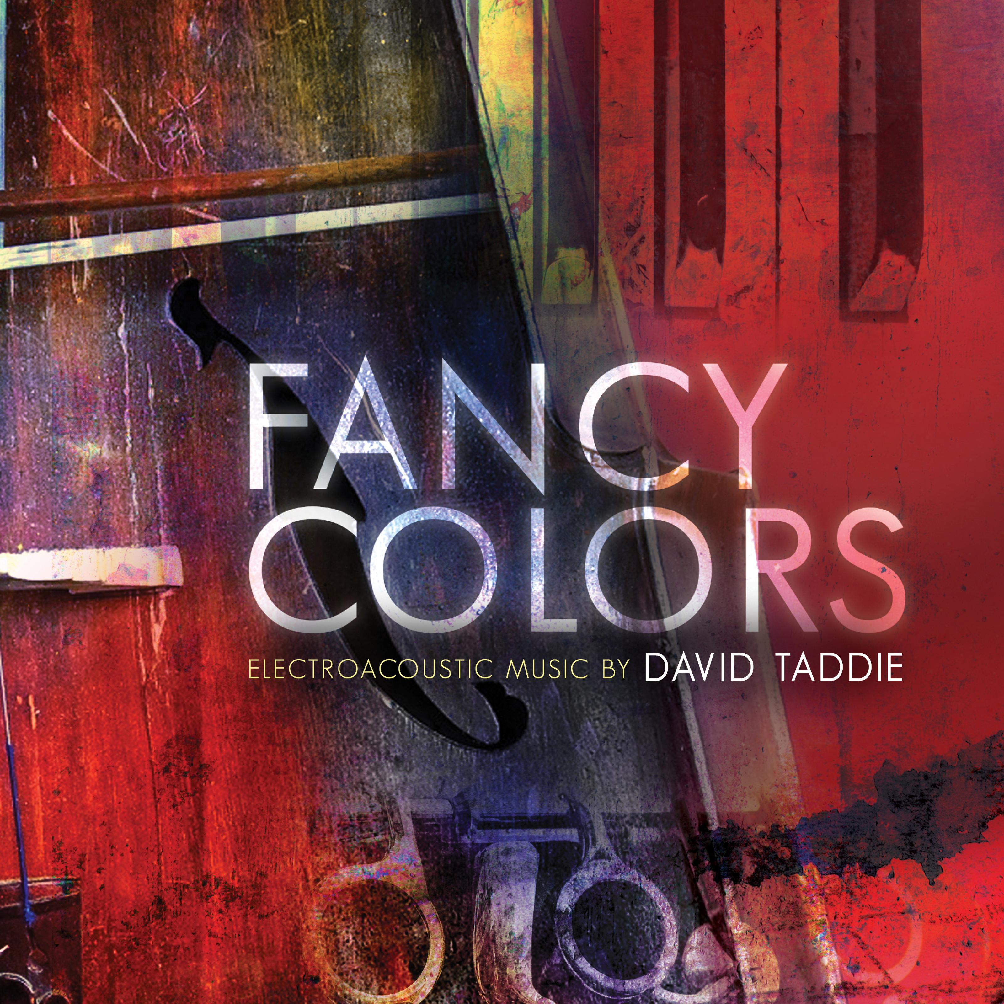 David Taddie: Fancy Colors