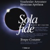 "Sola Fide Suite No. 3 ""Katia"": V. Roschin"