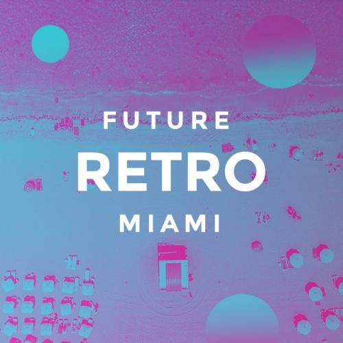 FUTURE RETRO MIAMI
