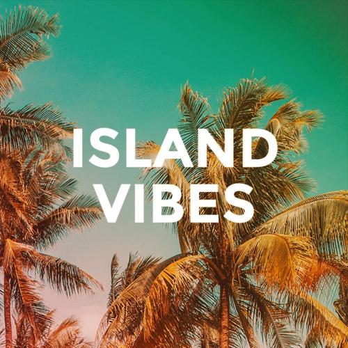 ISLAND VIBES
