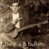 Banjos and Bullets