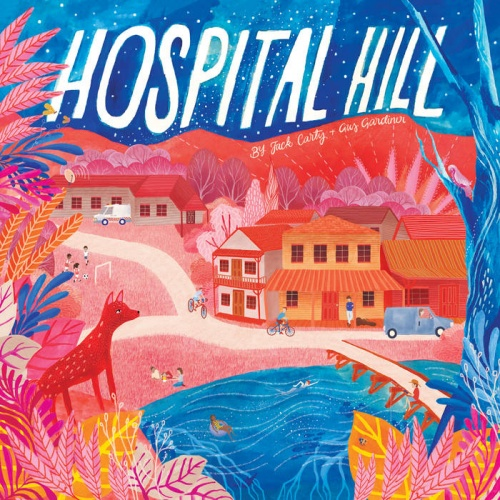 Hospital Hill - Jack Carty