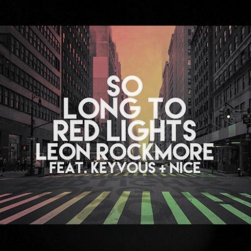 So Long To Red Lights - Single