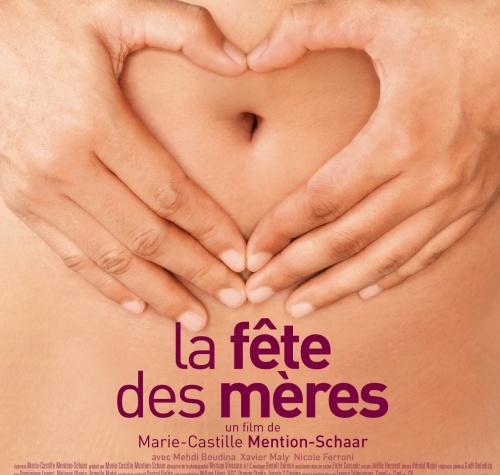 La Fête des Mères de Marie-Castille Mention-Schaar