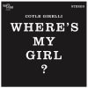 "Coyle Girelli ""Where's My Girl?"""