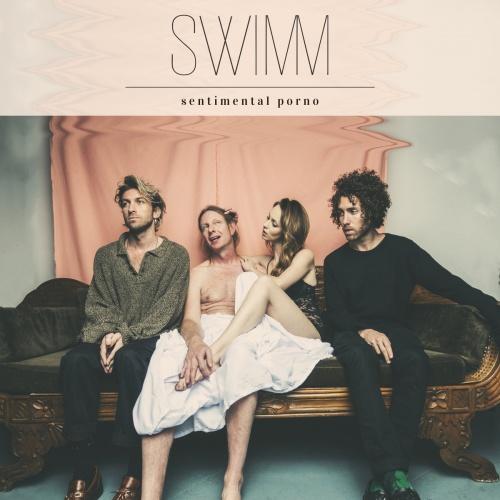 Sentimental Porno - SWIMM