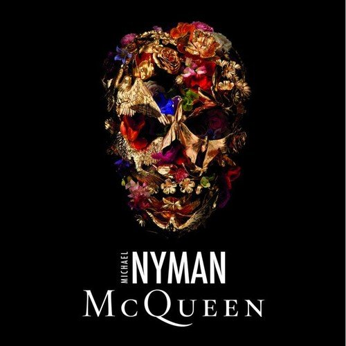 McQueen OST - Michael Nyman