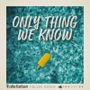 """Alle Farben x Kelvin Jones x Younotus """"Only Thing We Know"""""""