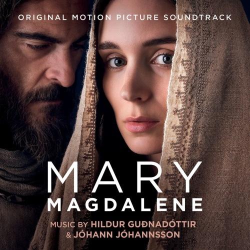 Mary Magdalene OST - Hildur Guðnadóttir and Johann Johannsson