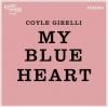 """Coyle Girelli """"My Blue Heart"""""""