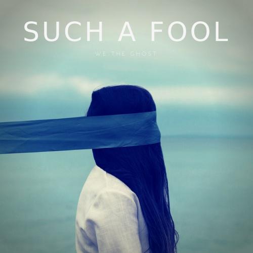 Such A Fool - Single