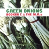 """Booker T. & The M.G.'s """"Green Onions"""""""