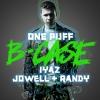 """B-Case """"One Puff feat. Iyaz, Jowell & Randy"""""""