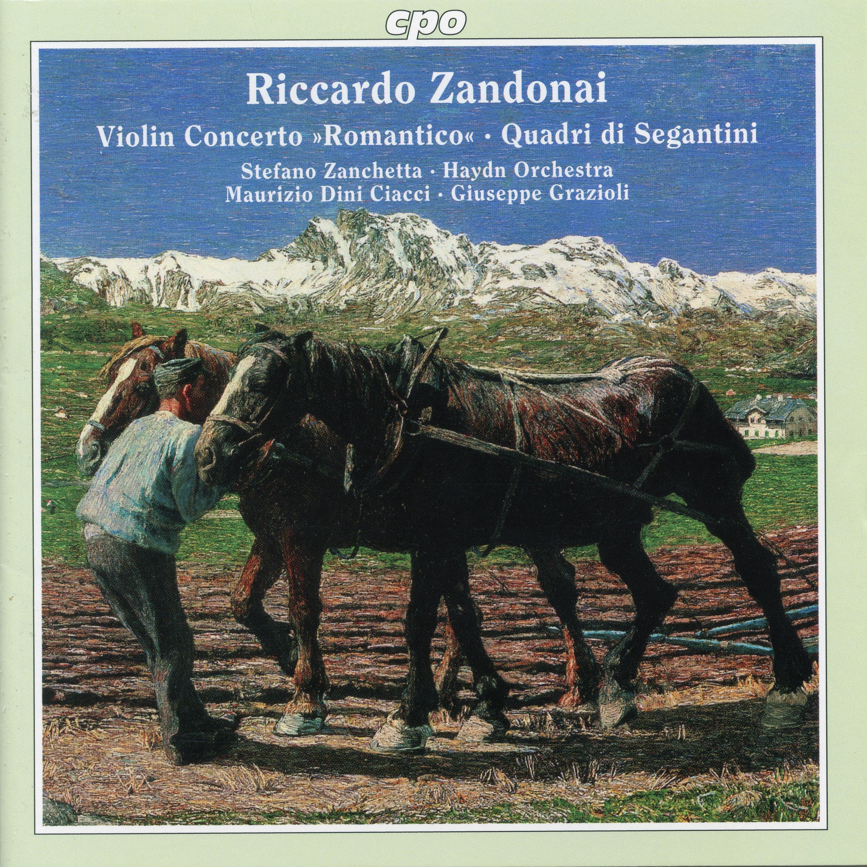 """Zandonai: Violin Concerto """"Romantico"""" & Quadri di Segantini"""