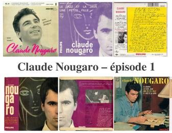 Retour en musique sur la carrière de Claude Nougaro - Episode 1