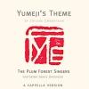 Yumeji's Theme (A Cappella Version)