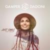 """GAMPER & DADONI """"Just Smile (feat. Milow)"""""""
