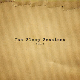 The Sleep Sessions, Vol. 1