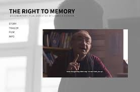 The Right To Memory - documentary by Ludmila Gordon (2018)