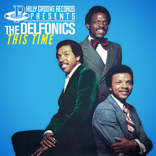 UPDATED: 'THE DELFONICS: THIS TIME' RELEASED TODAY