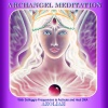 Archangel Meditation With Solfeggio Frequencies to Activate and Heal Dna